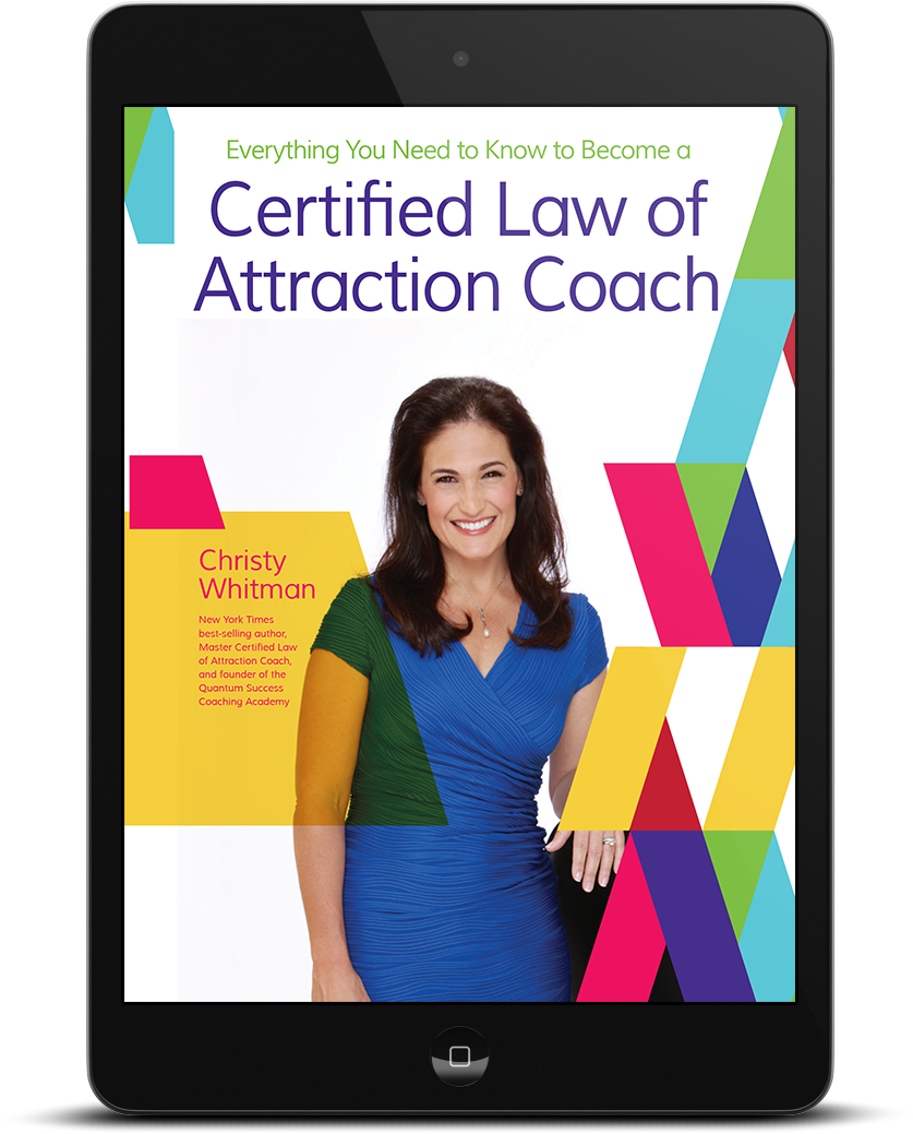 [FREE ebook] Everything You Need to Know About Becoming a Certified Law of Attraction Coach!
